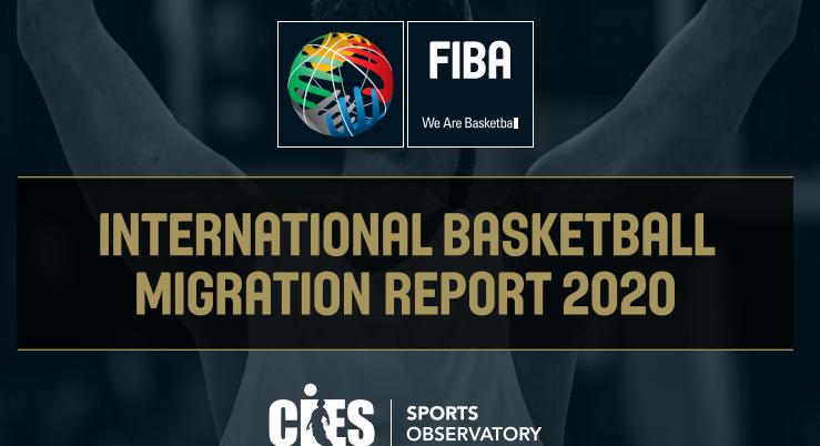 """ФИБА го објави """"Интернационалниот кошаркарски миграциски извештај 2020"""""""
