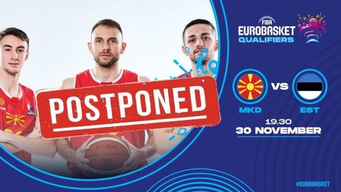 Поради нови позитивни случаи во нашиот национален тим, одложен е и натпреварот со Естонија