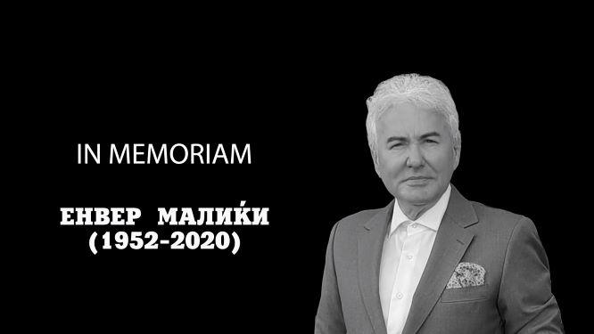 IN MEMORIAM: Енвер Малиќи (1952-2020)